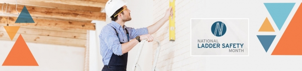 Ladder Safety Tips for National Ladder Safety Month