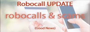 Robocalls Update: A Consumer Protection Crisis