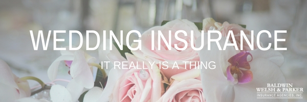 Wedding Insurance - It Really Is A Thing